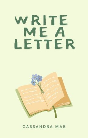 Write Me A Letter by clumatic