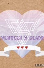 SEVENTEEN (x Reader)(REQUEST OPEN ^ 3 ^) by Light_demon29