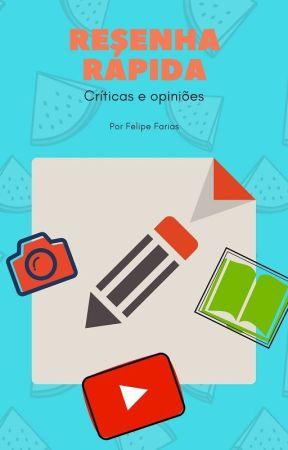 Resenha Rápida - Leituras, críticas e sugestões! (livro do canal) by Felipe_farias13