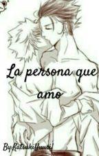 ~La persona que amo~ by KatsukiYuuri1