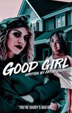good girl by artistickordei