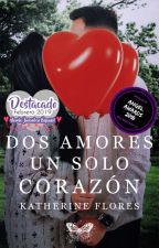 Dos Amores Un Solo Corazón © by KFSnowflake