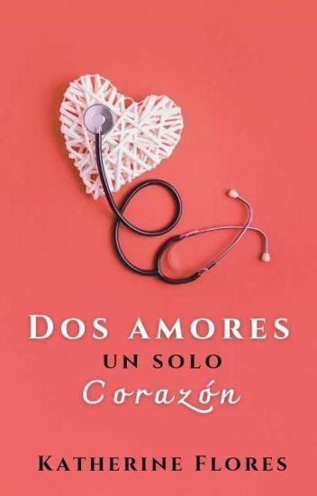 Dos Amores Un Solo Corazón © Pronto En Penguin Random House