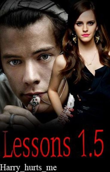 Lessons 1.5 (Harry Styles Fan Fic) [Second Book in the Lessons Series]