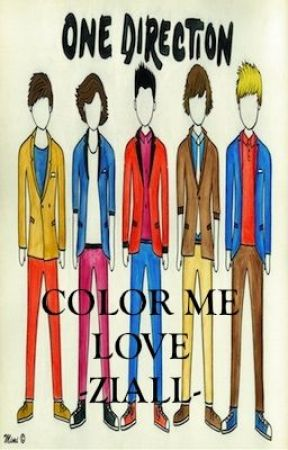 COLOR ME LOVE [A Ziall Fic - One Direction Bromance] by AquaGirl2damax