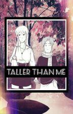Taller Than Me ➢ [Nalu Lemon Book]✓ by soulkawaiinalu
