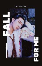 Fall For Me | Namjoon [√] by myshatae