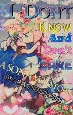 I Don't Know And I Don't Care (SONAMY)✔ by Anime-Sensei-Chan