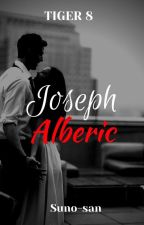 Tiger 8: Joseph Alberic by CrimeInHell