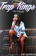 Trap Kings: The Finale by DevandDani
