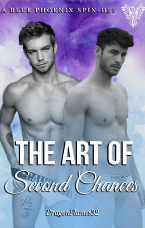 The Art of Second Chances (MxM) | WORKING TITLE (Coming Soon) by DragonFlames32