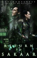 Return To Sakaar (Loki L) by extremefabulous