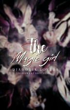 The magic girl | Sakamaki Brother's  | by iLUCIERNAGA