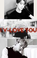 I V-Love You  by Sapphire_Blossom2118