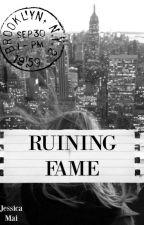 Ruining Fame (Girl X Girl) by _jessica_mai