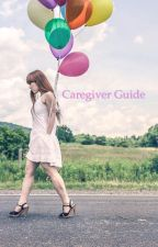 Caregiver Guide (cgl, cglre, non sexual age regression) by MommyMooMooMoo