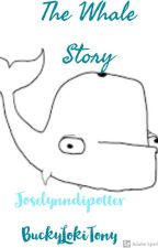 The Whale Story by joselynndipotter