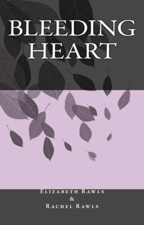 Bleeding Heart by erawlsauthor