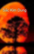 Sắc Kim Dung by hoang3008