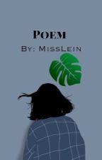 Poems  by MissLein