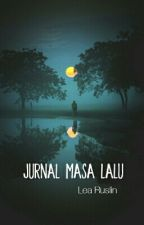 Jurnal Masa Lalu by learuslin