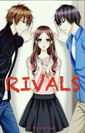 Rivals [ On Going ] by luxxiel