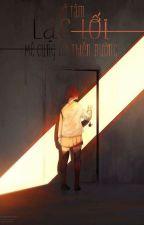 [ Fanfiction 12 chòm sao ] Escapist - Paradise Seeker by _Lost_heart_