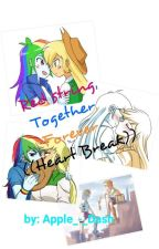 Red String, Together, Forever, ((Heart Break)) (AppleDash Fanfic) by APPLE_-_DASH