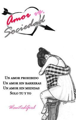 Amor vs. Sociedad [En Espera]