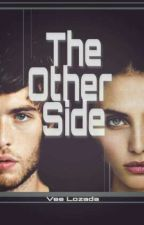 ▪ The Other Side ▪ by LittleVee