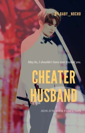 Cheater husband (Jungkook ff) by jiahArmyQueens