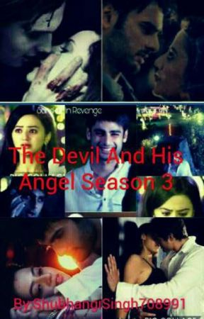 THE DEVIL AND HIS ANGEL SEASON 3 by ShubhangiSingh708991