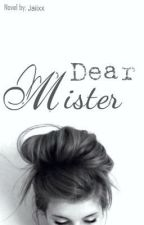 Dear Mister (Teacher Student One-Shot) by JailhouseAtTiffanys