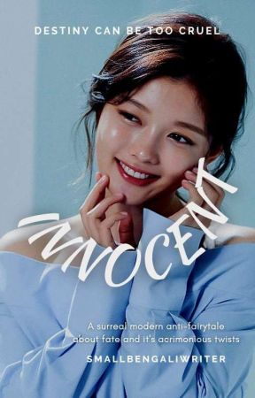 INNOCENT by SmallBengaliWriter