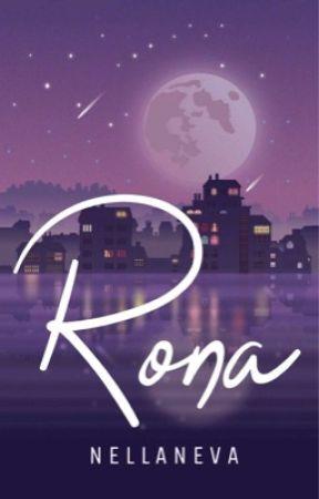 Rona (Novel - Ongoing) by Nellaneva