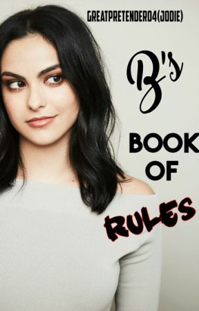 B's Book of Rules (Fall) by GreatPretender04