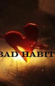 Bad Habit by AshleyBiggerstaff