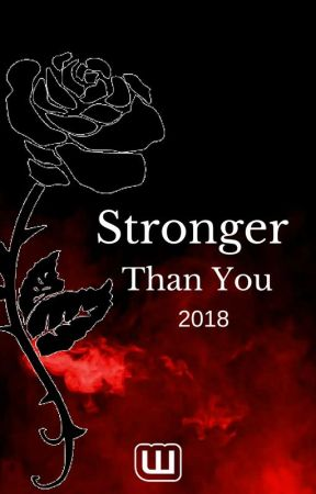 [CLOSED FOR SUBMISSIONS] Stronger Than You (2018) by dangerouslove