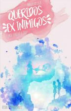 Queridos Ex Inimigos by annajuliadsouza