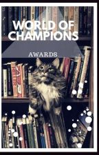 World Of Champions Awards 2018 ✔ by World_Of_Champions