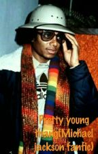 Pretty young thang(MJ Fanfic) by ItsAchiCa