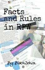 Facts and Rules in RPW by Swaeg_97