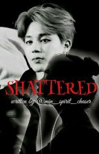 SHATTERED (P.jm) COMPLETED by Min_spirit_chaser