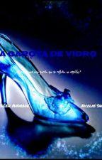 A garota de vidro by issalindah