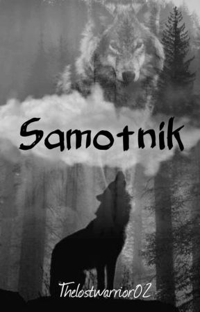 Samotnik by Thelostwarrior02