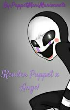 Reader!Puppet x Angel by PuppetMariMarionnete