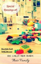 His Child, Her Baby, Their Family by striving_muslimah