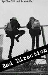 Bad Direction  by Dopegirlxbadwolf