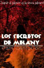 Los secretos de Melany by Pamm2000