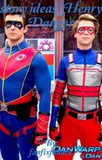 story ideas || Henry Danger by fanfixfanatic